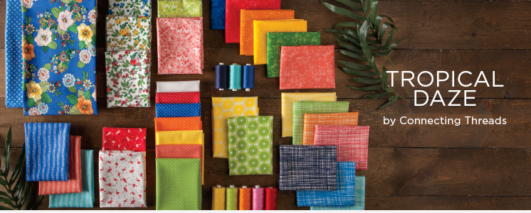 Tropical Daze Fabric Collection