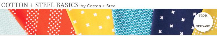 Cotton + Steel Basics