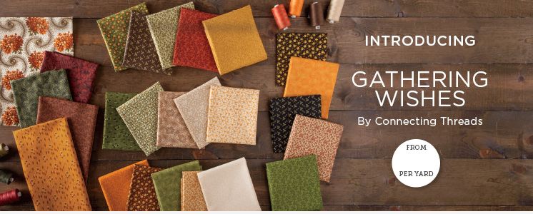 Gathering Wishes Fabric Collection