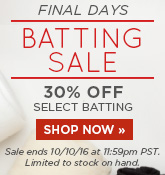 Final Days of Batting Sale
