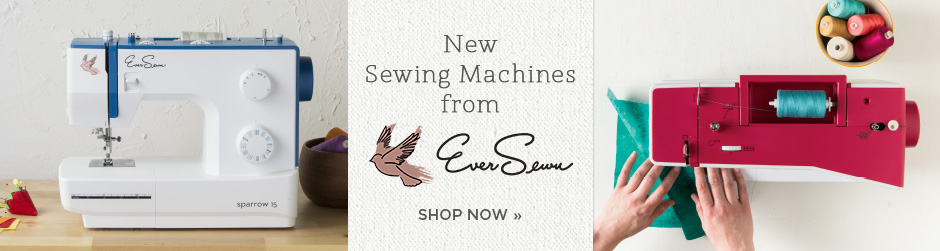New Sewing Machines from EverSewn