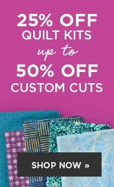Custom Cut & Quilt Kit Sale