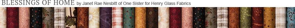 Blessings of Home by Janet Rae Nesbitt of One Sister for Henry Glass Fabrics