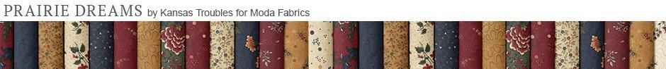 Prairie Dreams by Kansas Troubles for Moda Fabrics