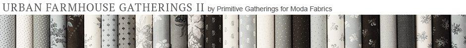Urban Farmhouse Gatherings II by Primitive Gatherings for Moda Fabrics