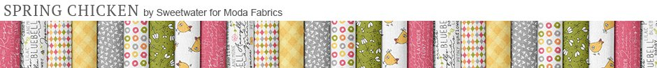 Spring Chicken by Sweetwater for Moda Fabrics
