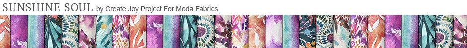 Sunshine Soul by Create Joy Project for Moda Fabrics