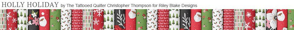 Holly Holiday by The Tattooed Quilter Christopher Thompson for Riley Blake Designs