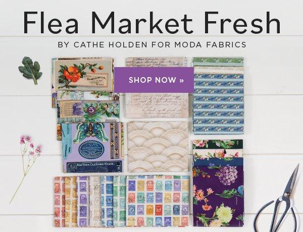 Flea Market Fresh by Cathe Holden for Moda Fabrics