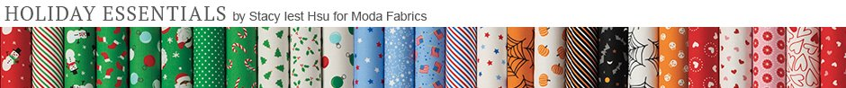 Holiday Essentials by Stacy lest Hsu for Moda Fabrics