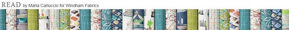 Read by Maria Carluccio for Windham Fabrics