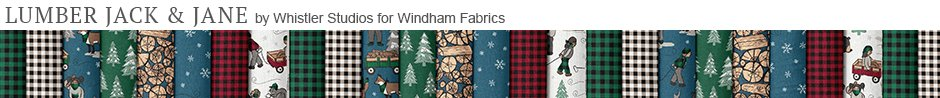 Lumber Jack & Jane by Whistler Studios for Windham Fabrics