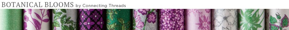 Botanical Blooms Fabric Collection Kit Banner