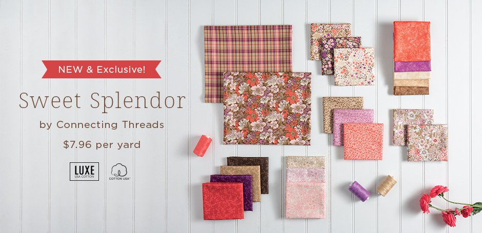 Sweet Splendor Fabric Collection