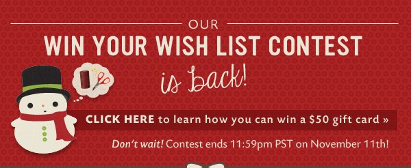 Win Your Wish List Contest is Here!