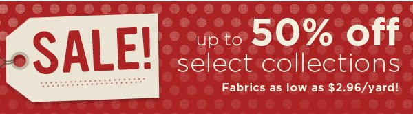 Up to 50% Off Select Collections
