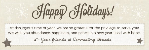 Happy Holidays from Connecting Threads