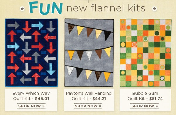 Fun New Flannel Kits