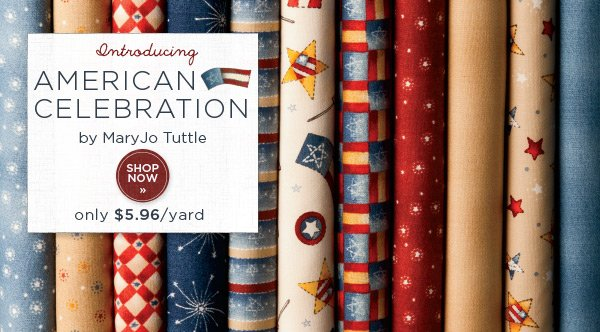 Introducing American Celebration by MaryJo Tuttle